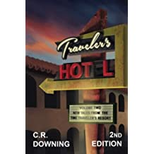 Traveler's HOT L: Volume Two: New Tales from the Time Travelers Resort (Volume 2)