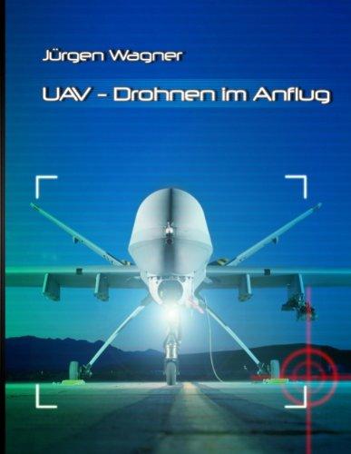 UAV: Drohnen im Anflug