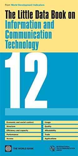 The Little Data Book on Information and Communication Technology 2012 (World Development Indicators)