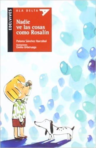 Nadie ve las cosas como Rosalin / Nobody Sees Things As Rosalin Does (Ala Delta: Serie Roja / Hang Gliding: Red Series)