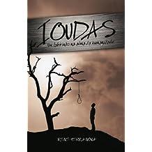 Ioudas: um Labirinto na Alma da Humanidade