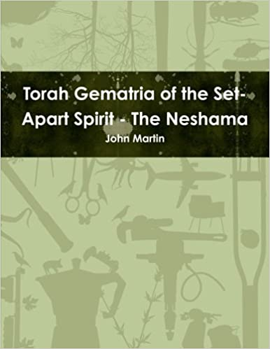 Torah Gematria of the Set-Apart Spirit - The Neshama