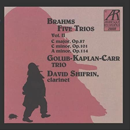 Brahms: Five Trios, Volume II