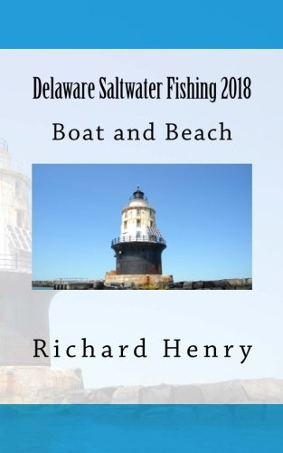Delaware Saltwater Fishing 2018: Boat and Beach
