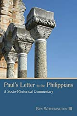 Paul's Letter to the Philippians: A Socio-Rhetorical Commentary Kindle Edition