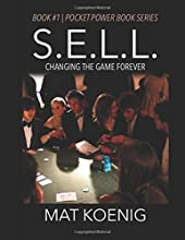 SELL: Changing the Game Forever (Pocket Power Book Series)