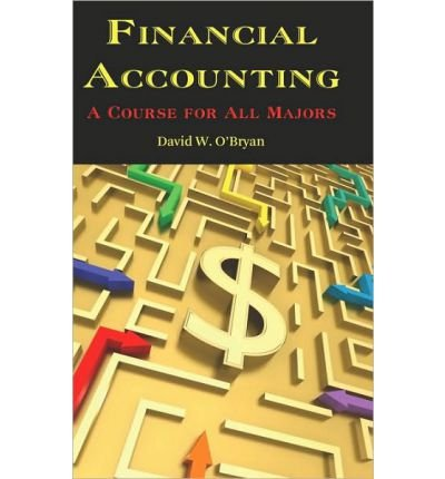 Financial Accounting A Course for All Majors (HC) (Hardback) - Common