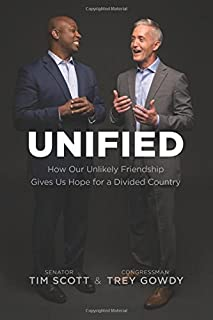 Book Cover: Unified: How Our Unlikely Friendship Gives Us Hope for a Divided Country