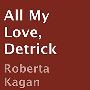 All My Love, Detrick Audiobook