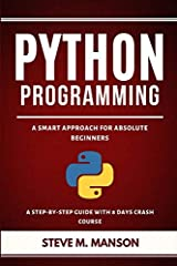 Do you want to learn Python Programming in the most effective way?                                     If YES then this PythonProgramming Book is for YOU because it is PURPOSEFULLY crafted to give:                          ...