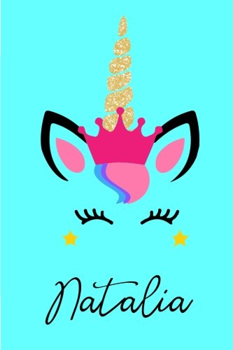 Download Natalia: Personalized Unicorn Journal Gift  6 x 9 Sized, 100 Pages  Custom Unicorn Journal  Personalized Notebook  Custom Name Notebook  Bespoke Journal  Journals to Write In for Girls PDF