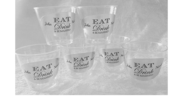 50 PERSONALIZED 1oz PLASTIC SHOT CUPS EAT Drink /& BE MARRIED PARTY FAVORS 4bar