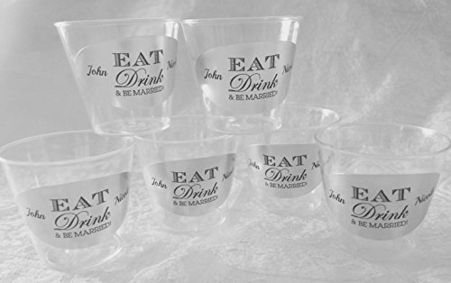 - 50 PERSONALIZED 1oz. PLASTIC SHOT Cups for Bar at Wedding, or any Party/Event, EAT Drink & BE MARRIED! SILVER FOIL DECORATION, Disposable cups makes great party favors or supply!
