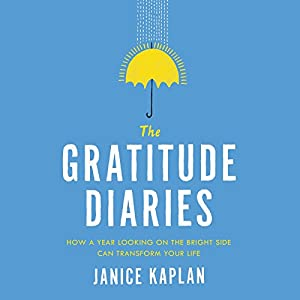 The Gratitude Diaries Hörbuch