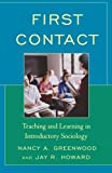 img - for First Contact: Teaching and Learning in Introductory Sociology book / textbook / text book