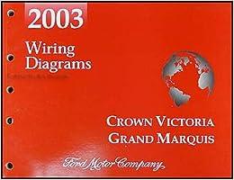 2003 Crown Victoria, Marauder & Grand Marquis Original Wiring Diagram Manual:  Ford: Amazon.com: BooksAmazon.com