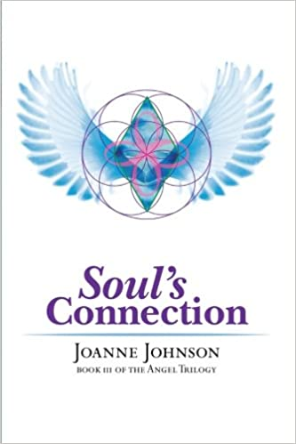 Souls Connection: Book III OF THE ANGEL TRILOGY