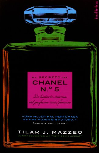 El secreto de Chanel Nº 5 (Spanish Edition) [Tilar J. Mazzeo] (Tapa Blanda)