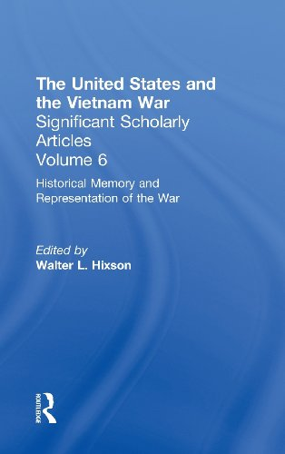 Historical Memory and Representation of the Vietnam War (United States and the Vietnam War, Vol. 6) by Walter L Hixson