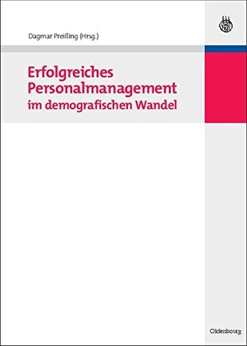 Erfolgreiches Personalmanagement im demografischen Wandel