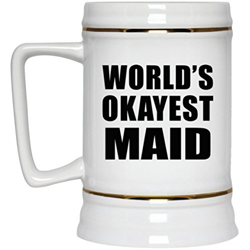 World's Okayest Maid - 22oz Beer Stein Ceramic Bar Mug Tankard - Gift for Friend Colleague Retirement Graduation Mother's Father's Day Birthday Anniversary -