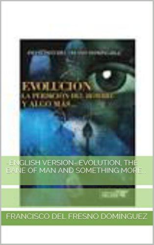 Evolution La Destruction De L Homme Et Plus Version En