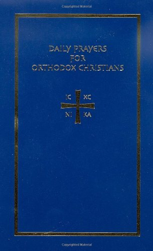 - Daily Prayers for Orthodox Christians: The Synekdemos (English and Greek Edition)