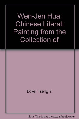 Wen-Jen Hua: Chinese Literati Painting from the Collection of of Mr. and Mrs. Mitchell Hutchinson