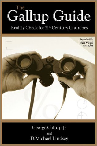 The Gallup Inspiration: Reality Check for 21st Century Churches