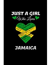 Just A Girl Who Loves Jamaica: Jamaica notebook journal I lined notebook journal for Jamaica lover