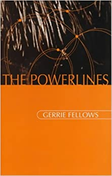 The Powerlines (POETRY TECHNOLOGIES)