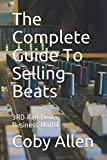 img - for The Complete Guide To Selling Beats: 3RD Rail Beats Business Model book / textbook / text book