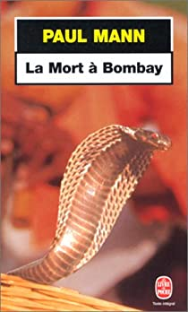La Mortà Bombay par Mann
