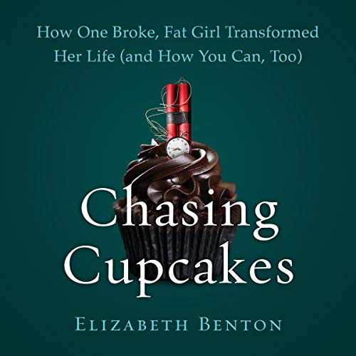 Pdf Self-Help Chasing Cupcakes: How One Broke, Fat Girl Transformed Her Life (and How You Can, Too)
