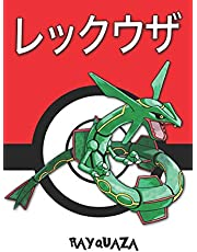 Rayquaza: レックウザ Pokemon Lined Journal Notebook