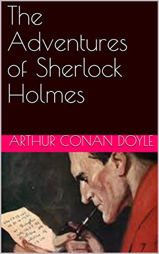 The Adventures of Sherlock Holmes por Arthur Conan Doyle