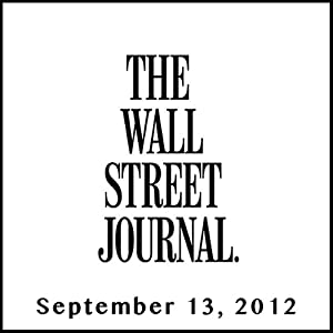 The Morning Read from The Wall Street Journal, September 13, 2012 Newspaper / Magazine