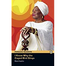 I Know Why the Caged Bird Sings & MP3 Pack: Level 6 (Penguin Readers (Graded Readers)) by Maya Angelou (21-Nov-2011) Paperback