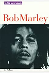 Bob Marley: In His Own Words (In Their Own Words) Paperback