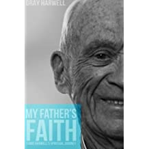My Father's Faith: Ernie Harwell's spiritual journey