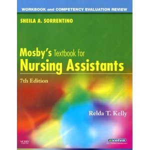 Workbook and Competency Evaluation Review for Mosby's Textbook for Nursing Assistants 7th Edition.
