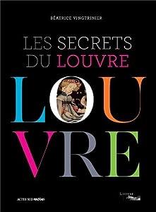 """Afficher """"Les secrets du Louvre"""""""
