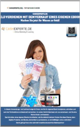 Geld verdienen mit dem Verkauf eines eigenen Ebooks (German Edition) Pdf