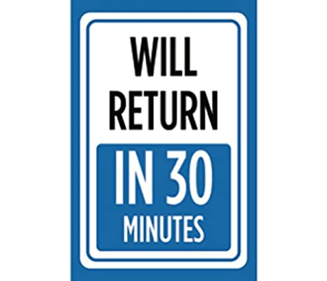 picture about Will Return Sign Printable identify : Will Return In just 30 Minutes Print Blue White Season
