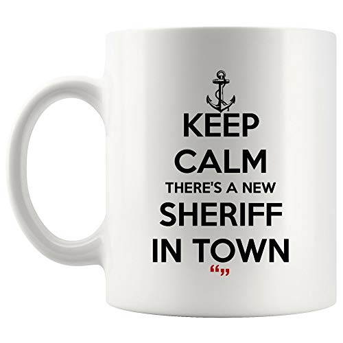New Sheriff In Town Police Prison Crime Officer Judge Coffee Mug Beer Cup Tea Mugs   Motivational Inspirational Inspired Funny Quotes Office Gift (Best Coffee In Town)