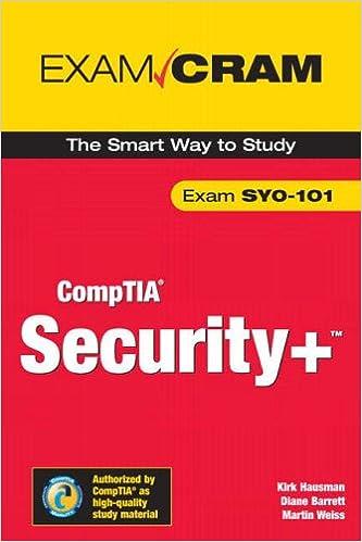 Security+ Certification Exam Cram 2 (Exam Cram SYO-101)