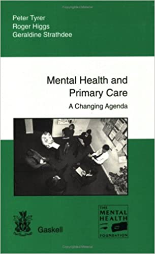 Mental Health and Primary Care: A Changing Agenda: Peter ...