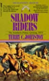 Shadow Riders: Southern Plains Uprising, 1873 (The Plainsmen Series)
