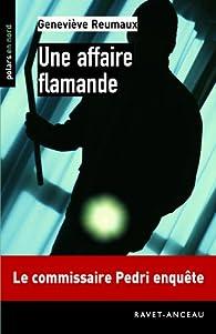 Une affaire flamande par Geneviève Reumaux