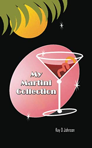 My Martini Collection: Blank form notebook used to collect your best martini recipes. Dry or sweet, everyone loves a perfect martini. (Best Vodka For Dirty Martini)